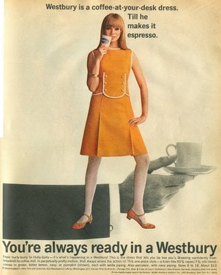 This ad uses coffee to sell dresses to women, although I don't quite get it. Is she trying to date her boss? Is she hoping for a raise so she can have espresso instead of mediocre office coffee?