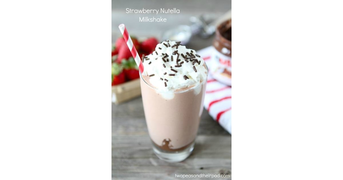 Strawberry Nutella Milkshake | 35 Kid-Approved Ways to Spice Up Your ...
