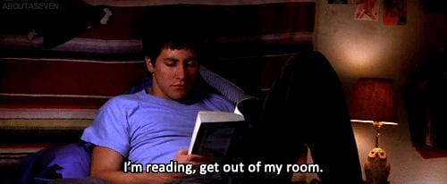 You've yelled at loved ones for bothering you while you were reading.