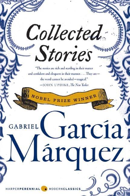 Collected Stories by Gabriel García Márquez