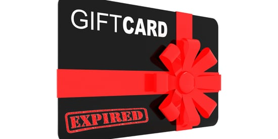 If My Gift Cards Don't Expire, Why Are They Expiring?