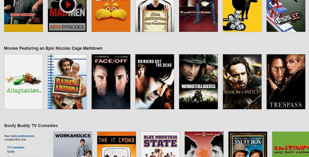 Netflix knows you so well, it's creepy.