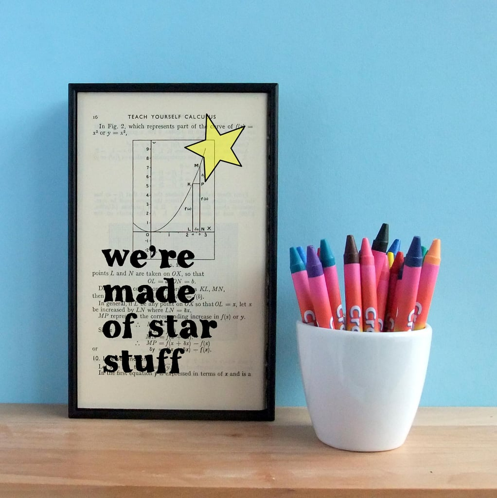 We're made of star stuff ($40)
