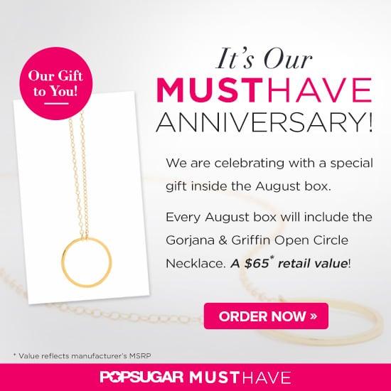 POPSUGAR Must Have Anniversary Gift