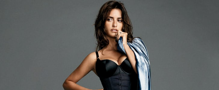 10 Reasons Why Penélope Cruz Is the Sexiest Woman Alive