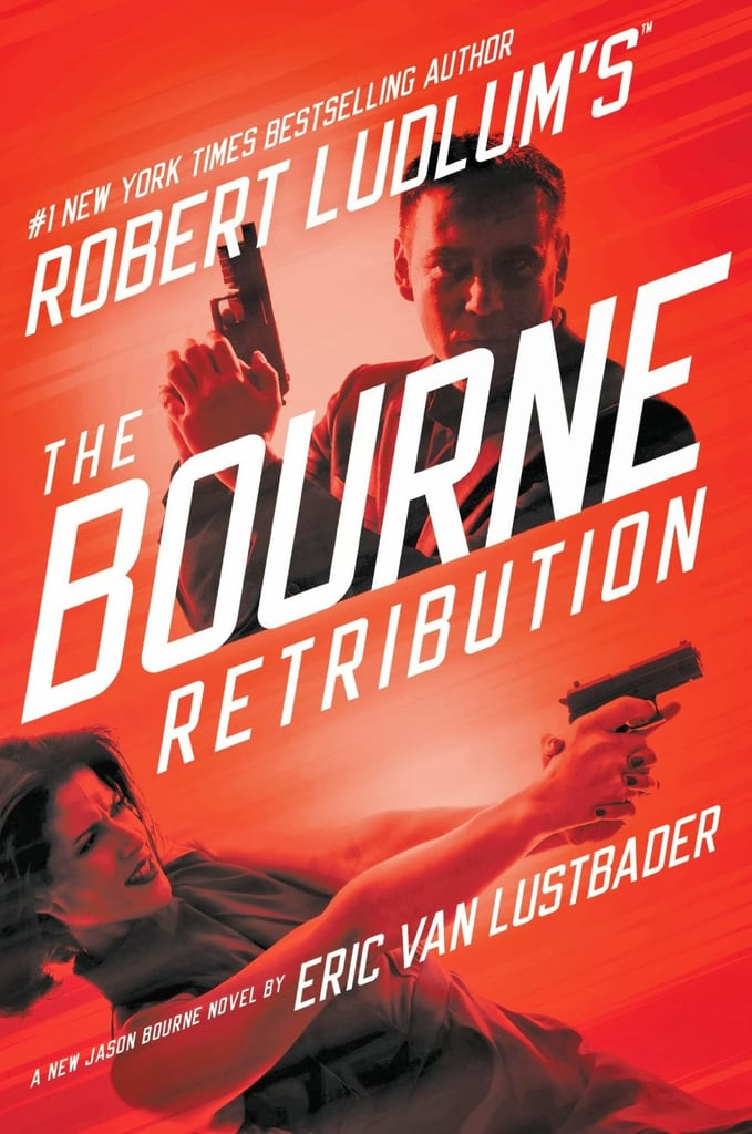 Jason Bourne fans can get their fix with a new book, Robert Ledlum's The Bourne Retribution. Written by Eric Van Lustbader, the book carries on Jason Bourne's story as he tries to avenge the death of a woman he loved. Out Dec. 3