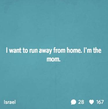 """""""I want to run away from home."""""""