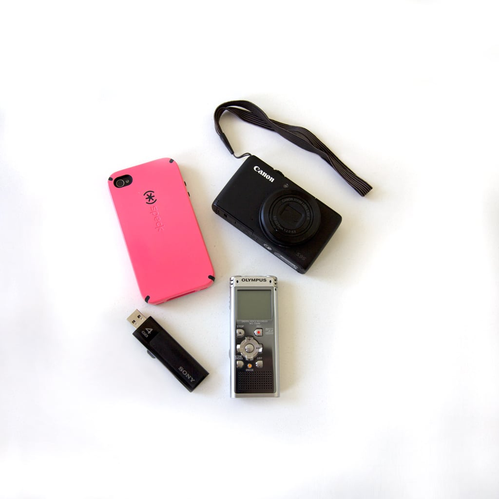 Ahh, my gadgets. My iPhone is pretty much an extension of my arm now, whether it's for taking pictures or tweeting at an event. I also carry around my Canon camera in case an occasion calls for better-quality photos. And it goes without saying that my dictaphone is essential for interviews!