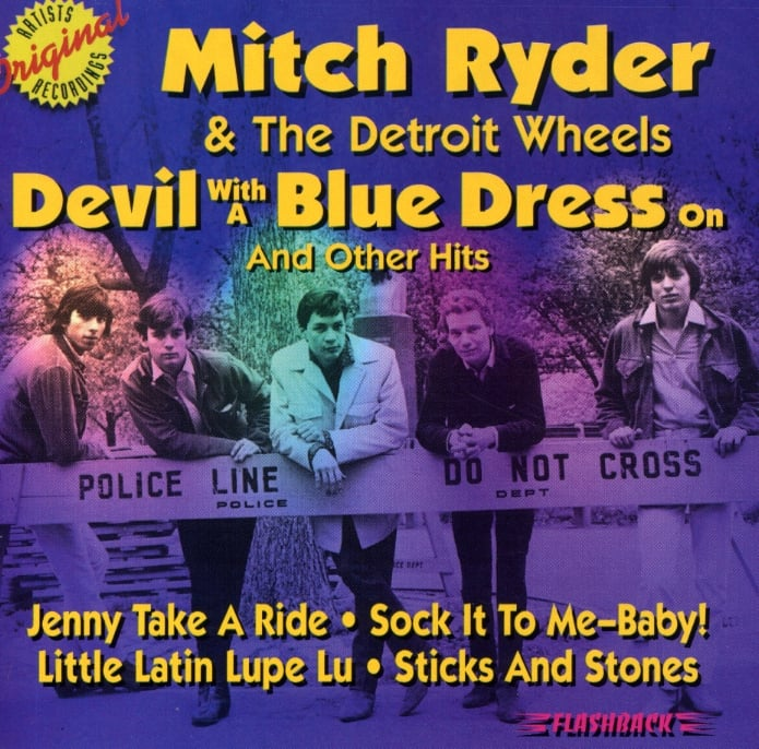 """Devil With a Blue Dress On"" by Mitch Ryder & the Detroit Wheels"
