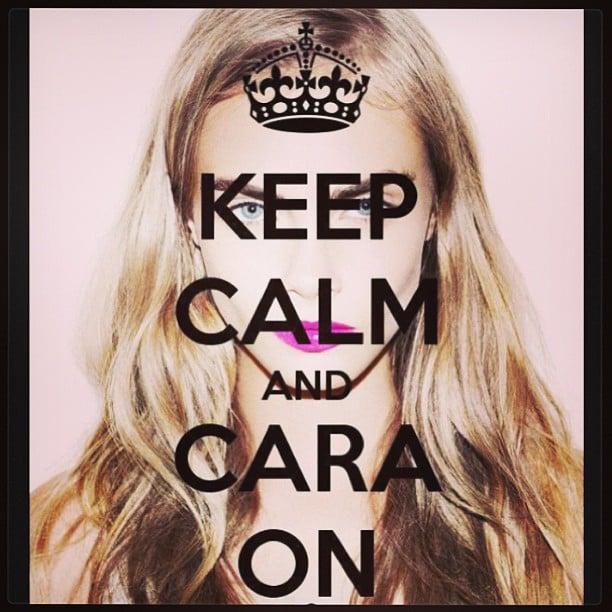 Let's not panic, people: it's just a little Cara Delevingne.  Source: Instagram user caradelevingne