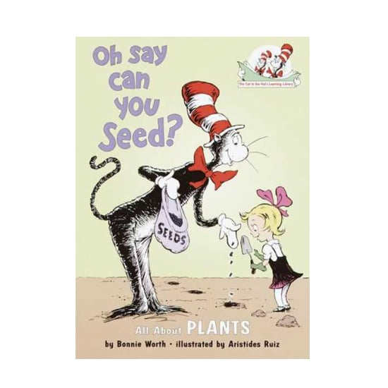 Oh Say Can You Seed? All About Flowering Plants