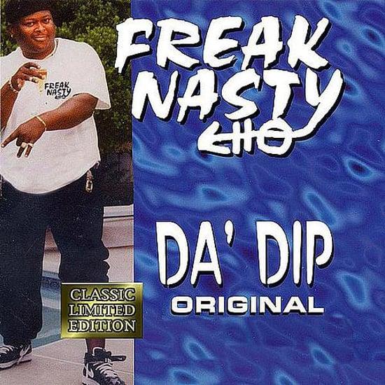 """Da' Dip"" by Freak Nasty"