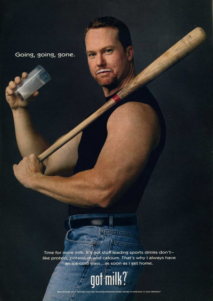 """Former baseball player Mark McGwire posed with a bat for his """"Got Milk?"""" ad."""