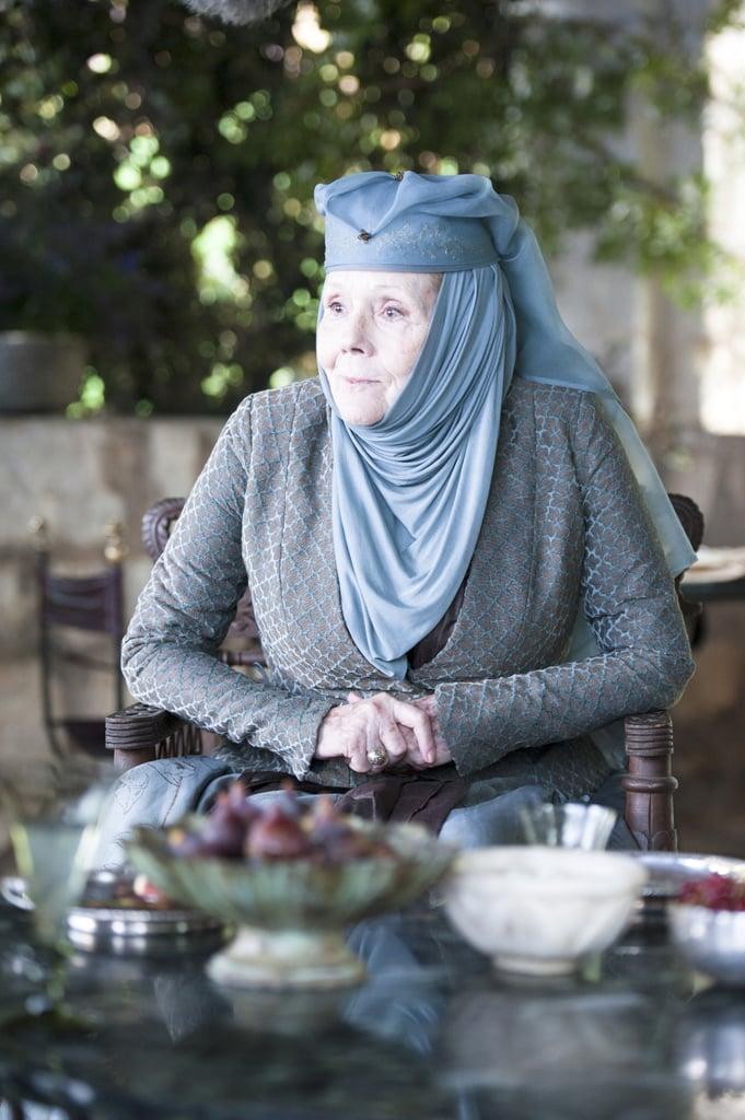 Diana Rigg as Lady Olenna.