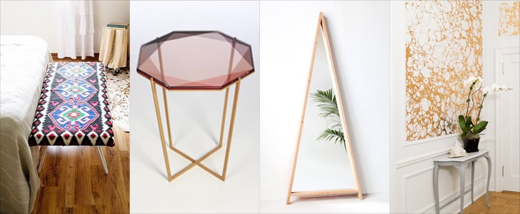 POPSUGAR Shout Out: Get These Decor Trends For Less