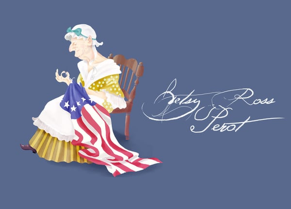 """Betsy Ross Perot  The concept: """"Though her large, protruding lobes were the object of many a lustful suitor, three husbands, and countless other lovers, it was her clever needlework and business acumen that would melt the hearts of America's founding fathers. Known as the Quaker State's fastest, richest Quaker, Ms. Perot tried to run for president, but she realized that she was better at sewing national treasures instead."""" The Real Deal: Love the American flag? Of course you do! Credit seamstress Betsy Ross for creating the first version (at least that's how the story goes, anyway)."""
