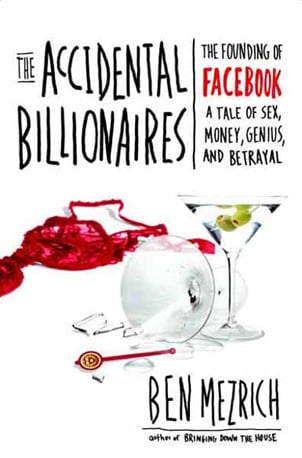 Accidental Billionaires by Ben Mezrich