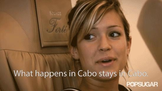 What Happens in Cabo Stays in Cabo
