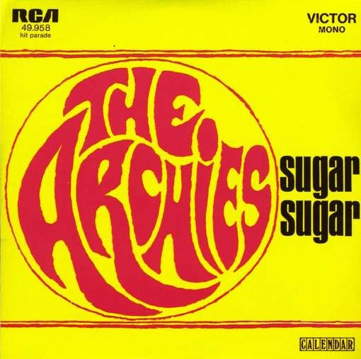 """Sugar, Sugar"" by The Archies"