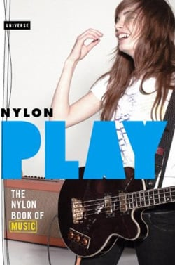 Review Of Play: The Nylon Book Of Music