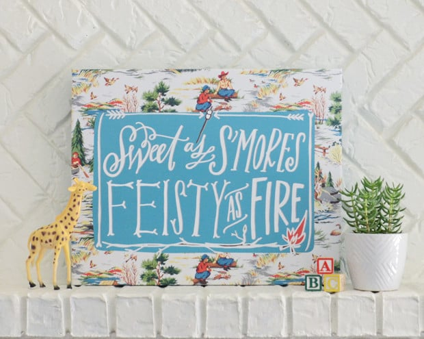 Pick from four colors and three sizes for this Sweet as S'Mores, Feisty as Fire canvas ($75-$200).