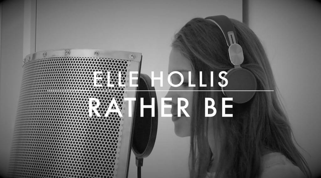 """Rather Be"" (Acoustic) by Elle Hollis"