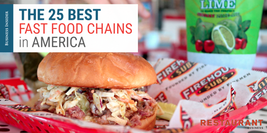 The 25 best fast food chains in America