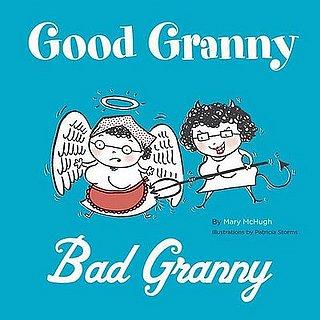 Texts and Tunes: Good Granny/Bad Granny