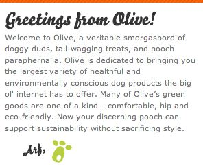 Olive: Green Goods for the Modern Dog - Dogs Can Go Eco-Friendly Too!