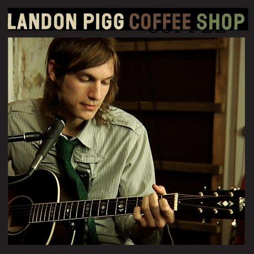 "Song of the Day: Landon Pigg, ""Coffee Shop"""