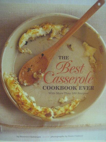 Must Read: The Best Casserole Cookbook Ever