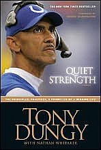 Quiet Strength, by Tony Dungy