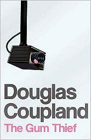The Gum Thief, by Douglas Coupland