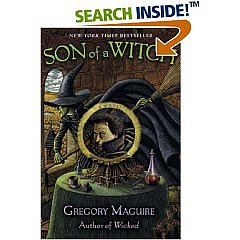 Son of a Witch: A Novel: Books: Gregory Maguire