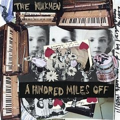 Amazon.com: A Hundred Miles Off: Music: The Walkmen
