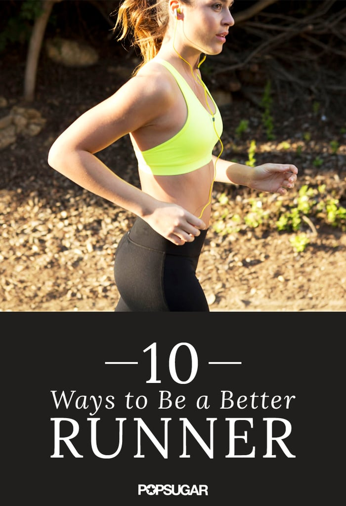 10 ways to be a better runner without logging miles